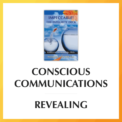 Conscious Communications: Revealing
